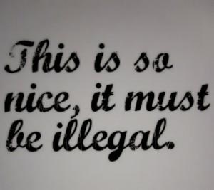 nice & illegal